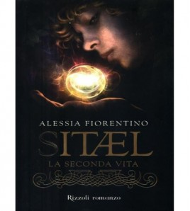 Sitael Vol 1 - La seconda vita