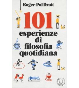 101 ESPERIENZE DI FILOSOFIA...