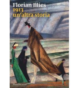 1913 - UN'ALTRA STORIA