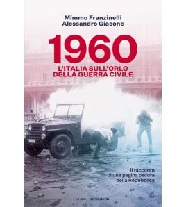 1960 - L'ITALIA SULL'ORLO...