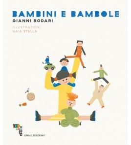 BAMBINI E BAMBOLE - EDIZ. A...