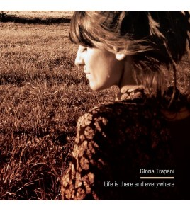 Gloria Trapani - Life Is...